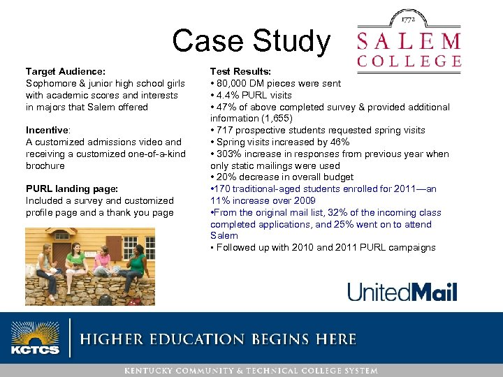 Case Study Target Audience: Sophomore & junior high school girls with academic scores and