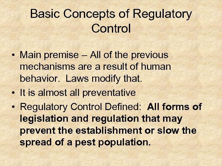 Basic Concepts of Regulatory Control • Main premise – All of the previous mechanisms