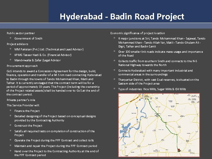 Hyderabad - Badin Road Project Public sector partner • Government of Sindh Economic significance