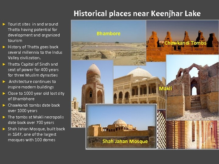 Historical places near Keenjhar Lake ► ► ► ► Tourist sites in and around