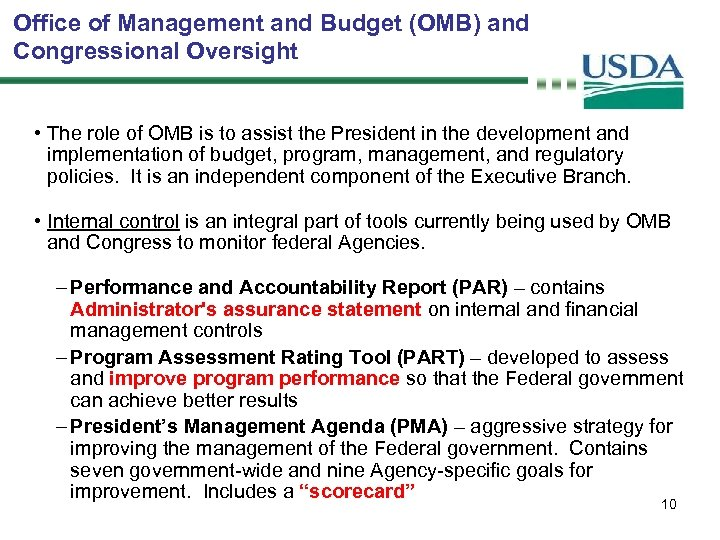 Office of Management and Budget (OMB) and Congressional Oversight • The role of OMB
