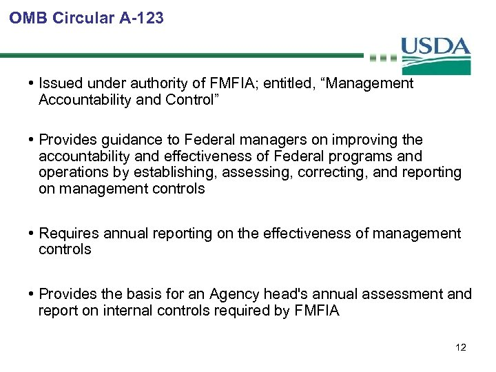 """OMB Circular A-123 • Issued under authority of FMFIA; entitled, """"Management Accountability and Control"""""""