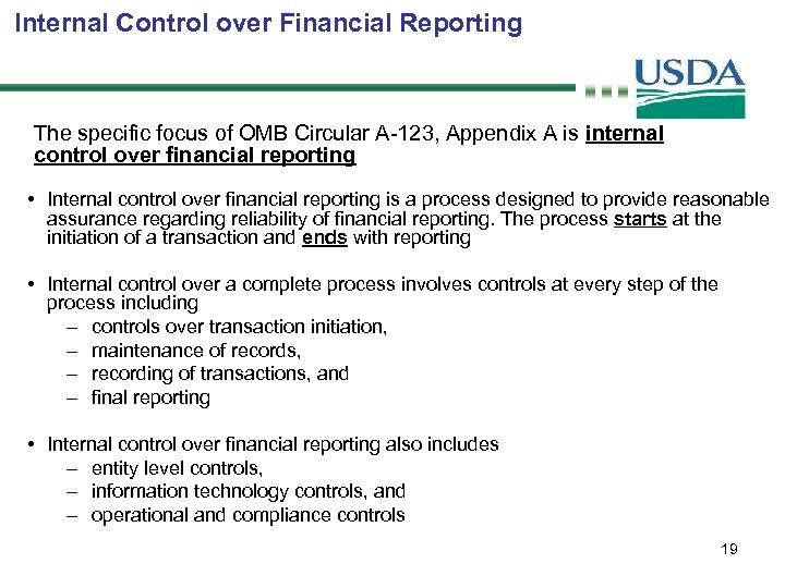 Internal Control over Financial Reporting The specific focus of OMB Circular A-123, Appendix A