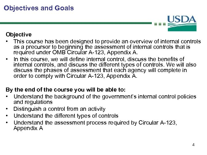Objectives and Goals Objective • This course has been designed to provide an overview