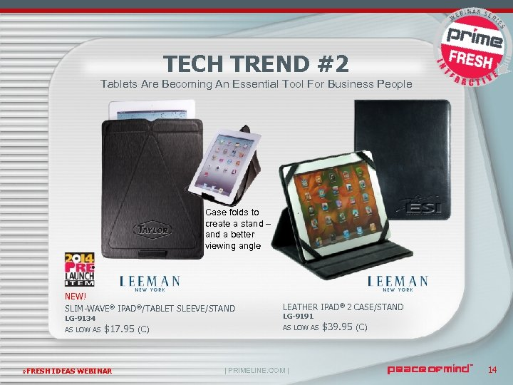TECH TREND #2 Tablets Are Becoming An Essential Tool For Business People Case folds