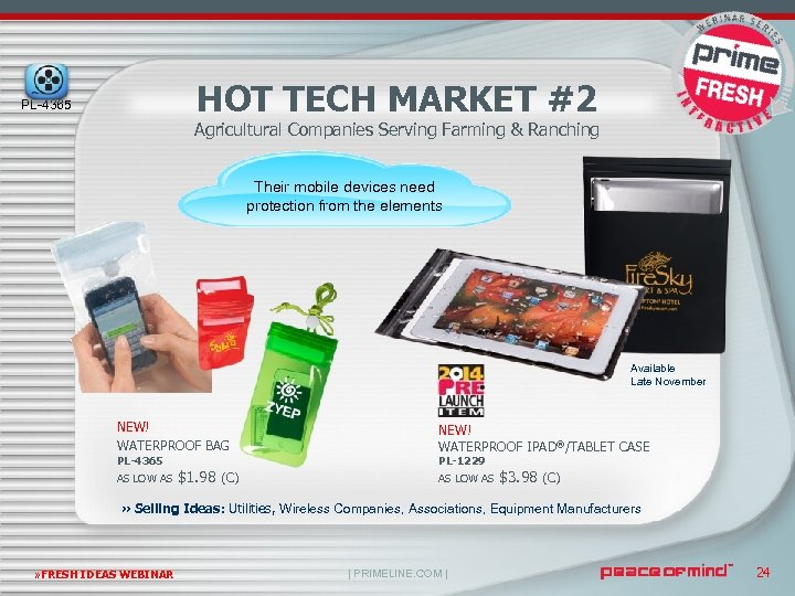 HOT TECH MARKET #2 PL-4365 Agricultural Companies Serving Farming & Ranching Their mobile devices