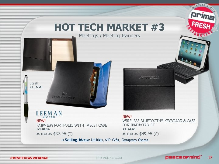 HOT TECH MARKET #3 Meetings / Meeting Planners Upsell: PL-3928 NEW! FAIRVIEW PORTFOLIO WITH