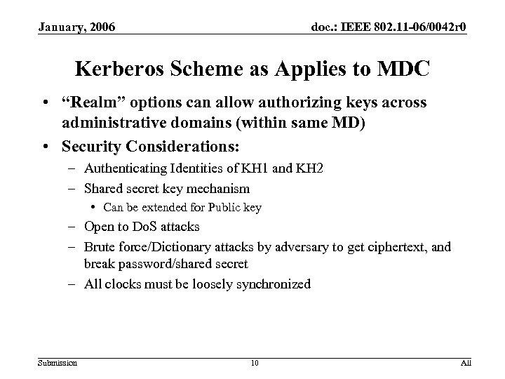 January, 2006 doc. : IEEE 802. 11 -06/0042 r 0 Kerberos Scheme as Applies