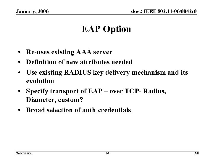 January, 2006 doc. : IEEE 802. 11 -06/0042 r 0 EAP Option • Re-uses