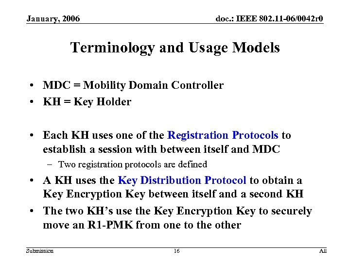 January, 2006 doc. : IEEE 802. 11 -06/0042 r 0 Terminology and Usage Models