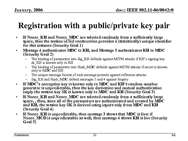January, 2006 doc. : IEEE 802. 11 -06/0042 r 0 Registration with a public/private