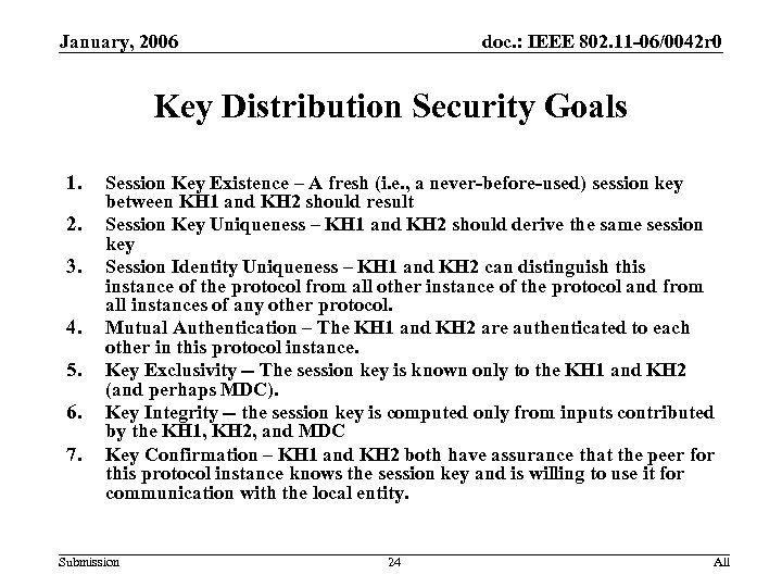 January, 2006 doc. : IEEE 802. 11 -06/0042 r 0 Key Distribution Security Goals