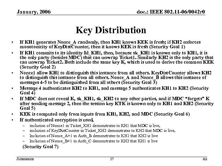 January, 2006 doc. : IEEE 802. 11 -06/0042 r 0 Key Distribution • •