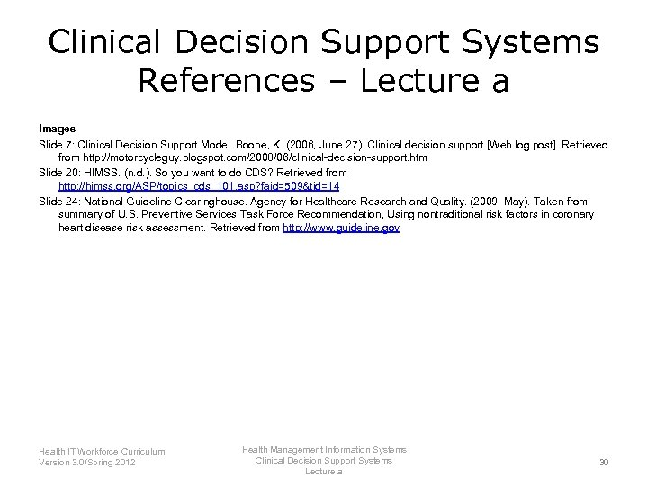 Clinical Decision Support Systems References – Lecture a Images Slide 7: Clinical Decision Support