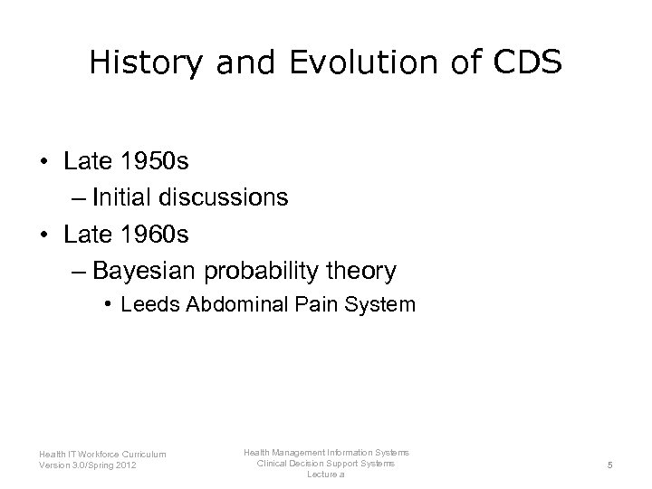 History and Evolution of CDS • Late 1950 s – Initial discussions • Late