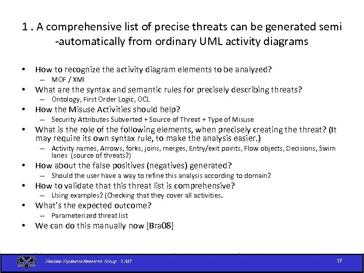 1. A comprehensive list of precise threats can be generated semi -automatically from ordinary