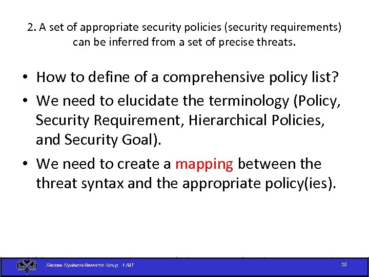 2. A set of appropriate security policies (security requirements) can be inferred from a