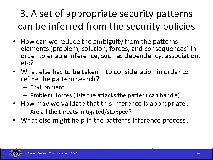 3. A set of appropriate security patterns can be inferred from the security policies