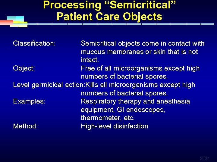 """Processing """"Semicritical"""" Patient Care Objects Classification: Semicritical objects come in contact with mucous membranes"""