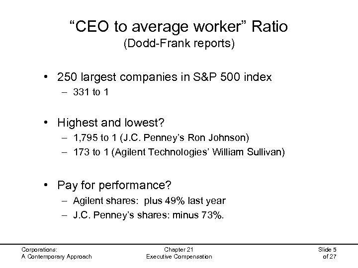 """CEO to average worker"" Ratio (Dodd-Frank reports) • 250 largest companies in S&P 500"