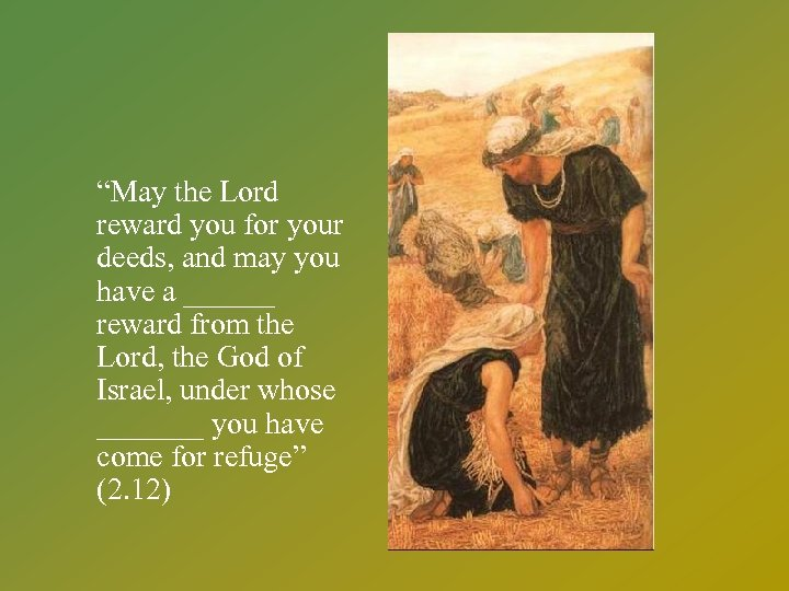 """""""May the Lord reward you for your deeds, and may you have a ______"""