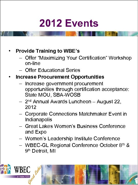 """2012 Events • Provide Training to WBE's – Offer """"Maximizing Your Certification"""" Workshop on-line"""
