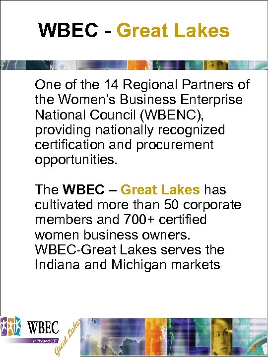 WBEC - Great Lakes One of the 14 Regional Partners of the Women's Business