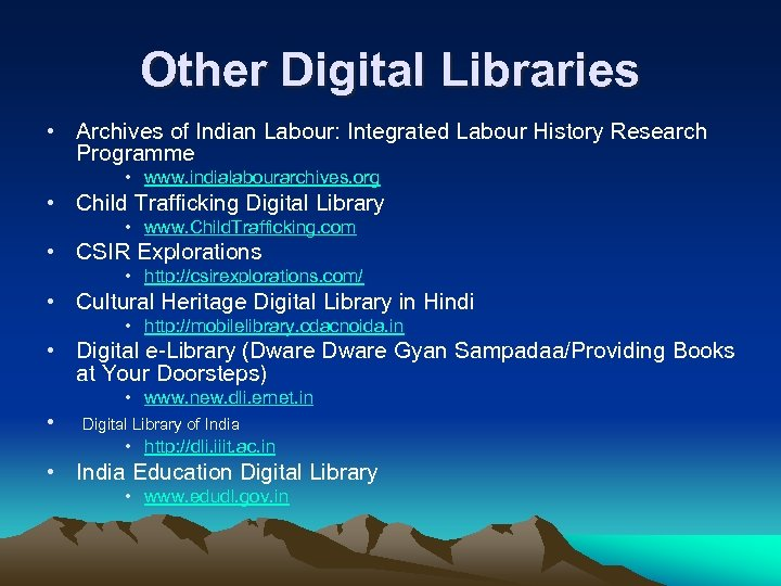 Other Digital Libraries • Archives of Indian Labour: Integrated Labour History Research Programme •