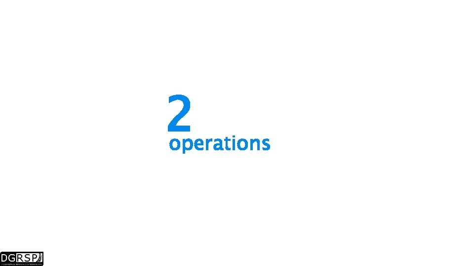 2 operations