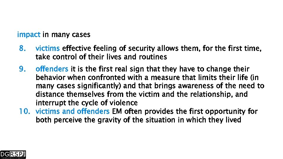 impact in many cases 8. 9. victims effective feeling of security allows them, for