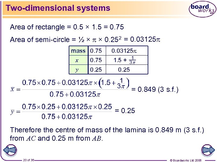 Two-dimensional systems Area of rectangle = 0. 5 × 1. 5 = 0. 75