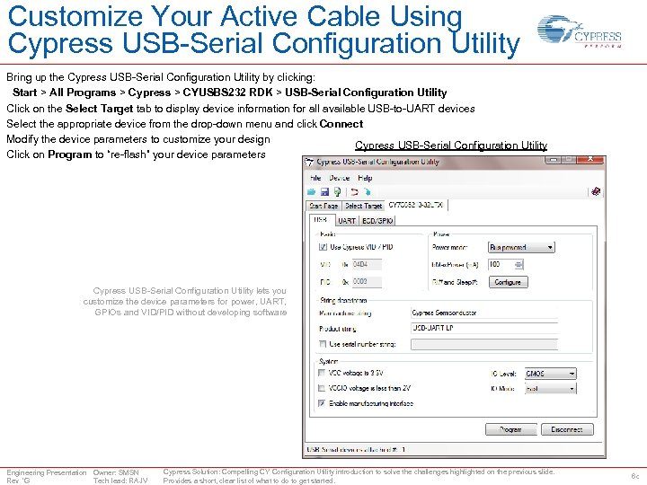 Customize Your Active Cable Using Cypress USB-Serial Configuration Utility Bring up the Cypress USB-Serial