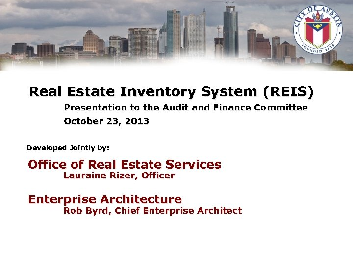 Real Estate Inventory System (REIS) Presentation to the Audit and Finance Committee October 23,