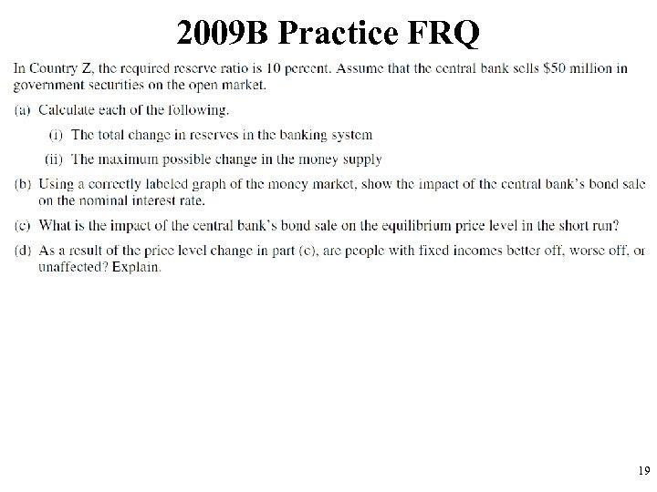 2009 B Practice FRQ 19
