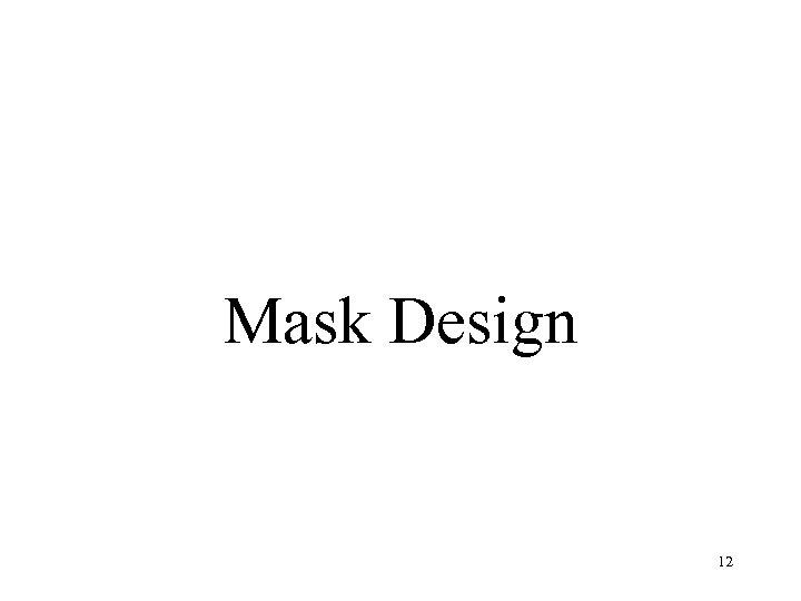 Mask Design 12