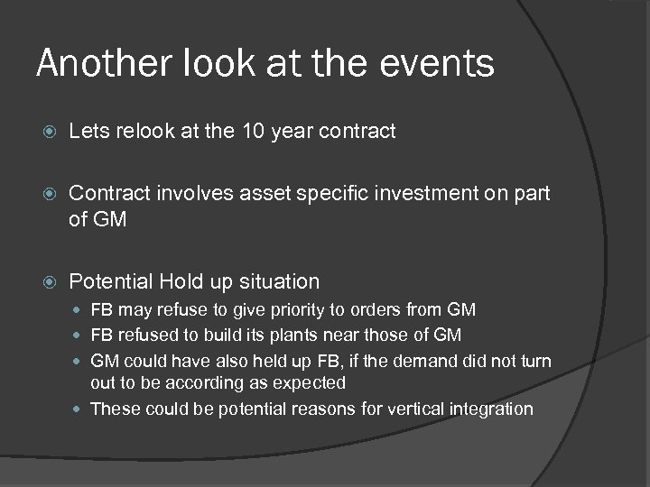 Another look at the events Lets relook at the 10 year contract Contract involves