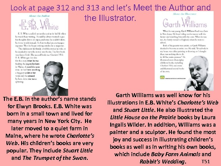 Look at page 312 and 313 and let's Meet the Author and the Illustrator.