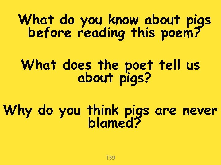 What do you know about pigs before reading this poem? What does the poet