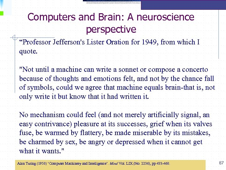 """Computers and Brain: A neuroscience perspective """"Professor Jefferson's Lister Oration for 1949, from which"""