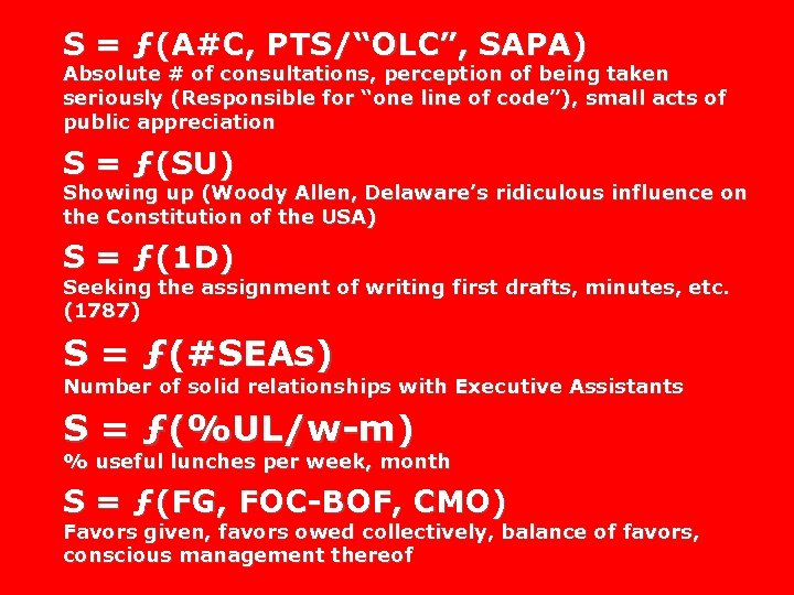 """S = ƒ(A#C, PTS/""""OLC"""", SAPA) Absolute # of consultations, perception of being taken seriously"""