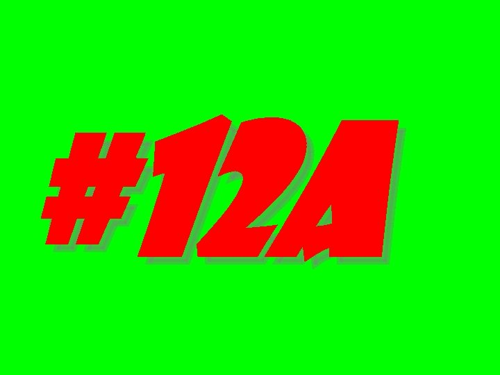 #12 A