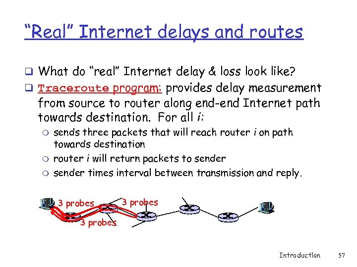 """""""Real"""" Internet delays and routes q What do """"real"""" Internet delay & loss look"""