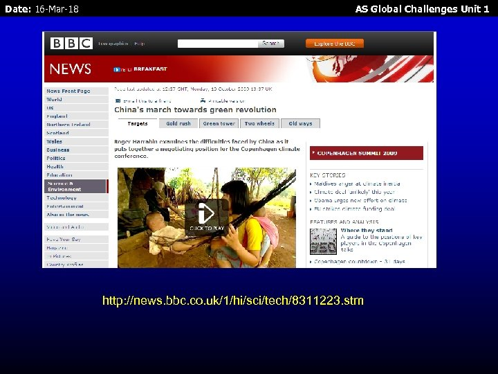 Date: 16 -Mar-18 AS Global Challenges Unit 1 http: //news. bbc. co. uk/1/hi/sci/tech/8311223. stm