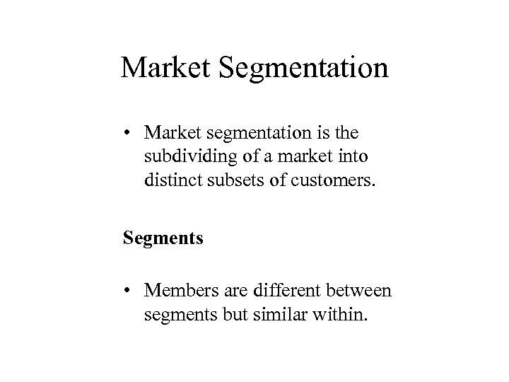market segmentation of maggie Market segmentation segmentation and targeting foreign market selection- ch 6 market penetration of maggie noodels(2)  documents similar to positioning on maggi.