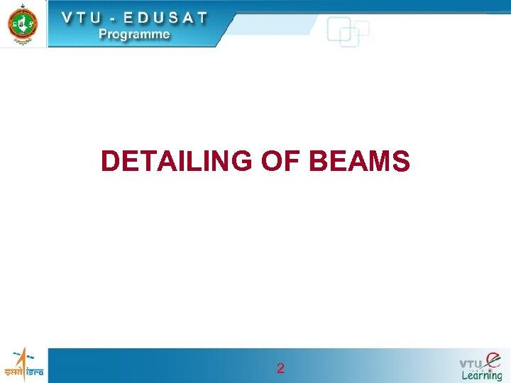 DETAILING OF BEAMS 2