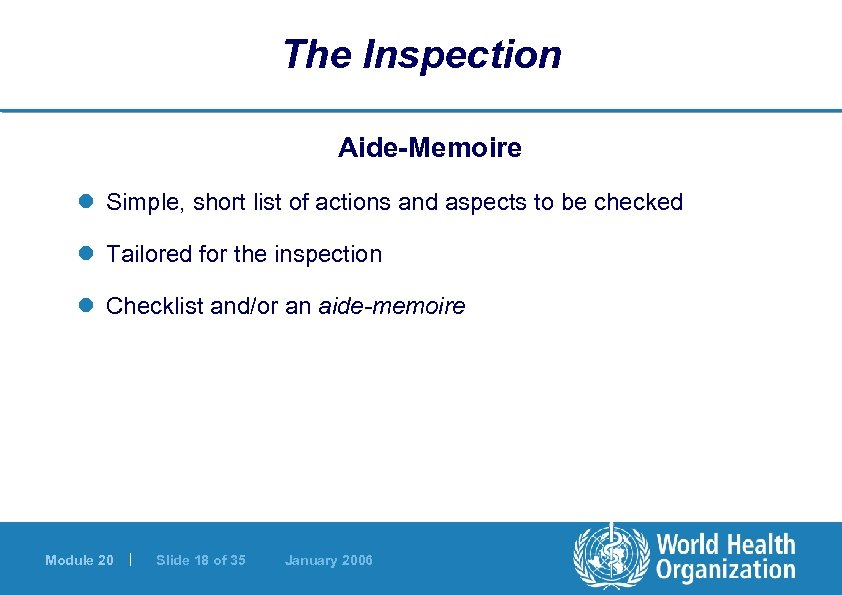 The Inspection Aide-Memoire l Simple, short list of actions and aspects to be checked