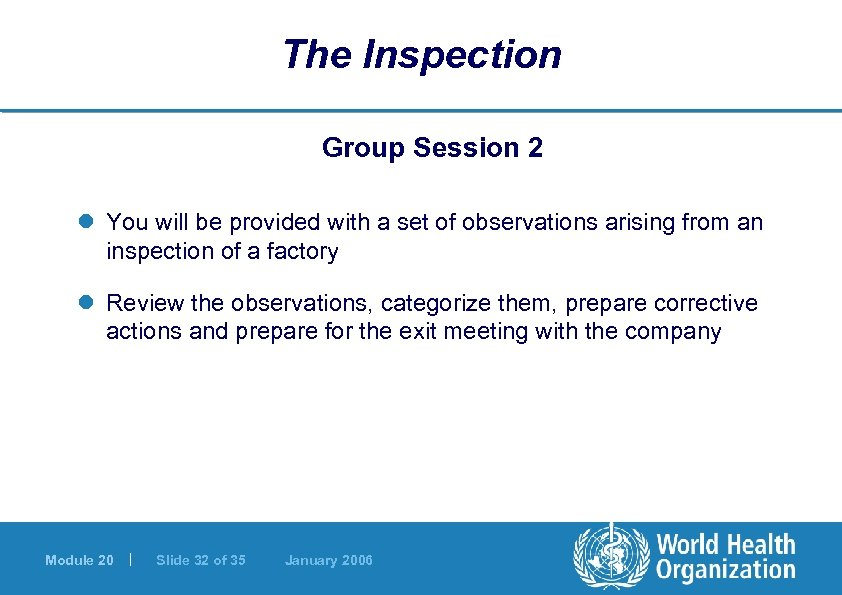The Inspection Group Session 2 l You will be provided with a set of