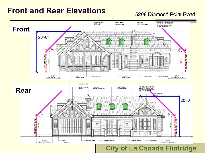 Front and Rear Elevations 5209 Diamond Point Road Front Rear City of La Canada