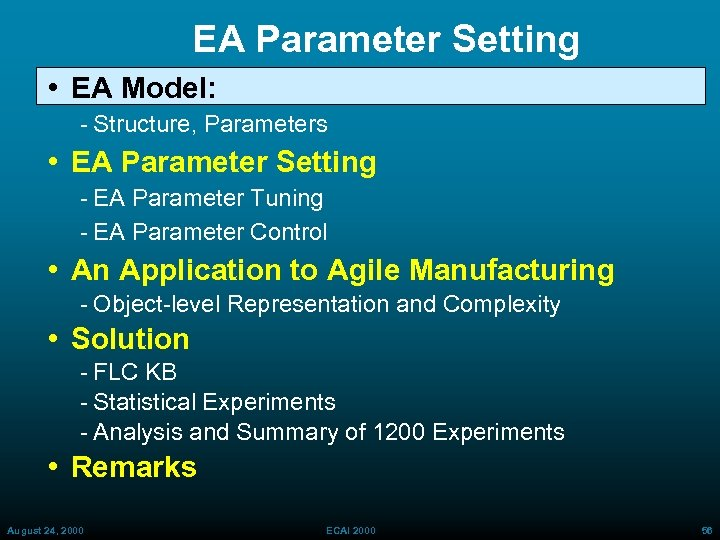 EA Parameter Setting • EA Model: Structure, Parameters • EA Parameter Setting EA Parameter