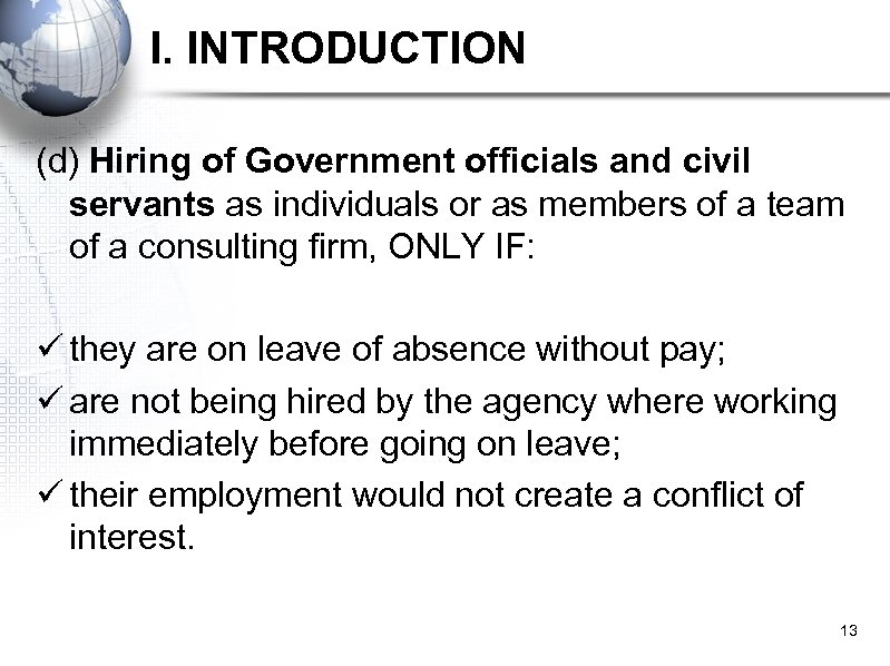 I. INTRODUCTION (d) Hiring of Government officials and civil servants as individuals or as